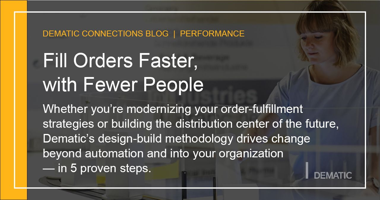 Fill Orders Faster, with Fewer People