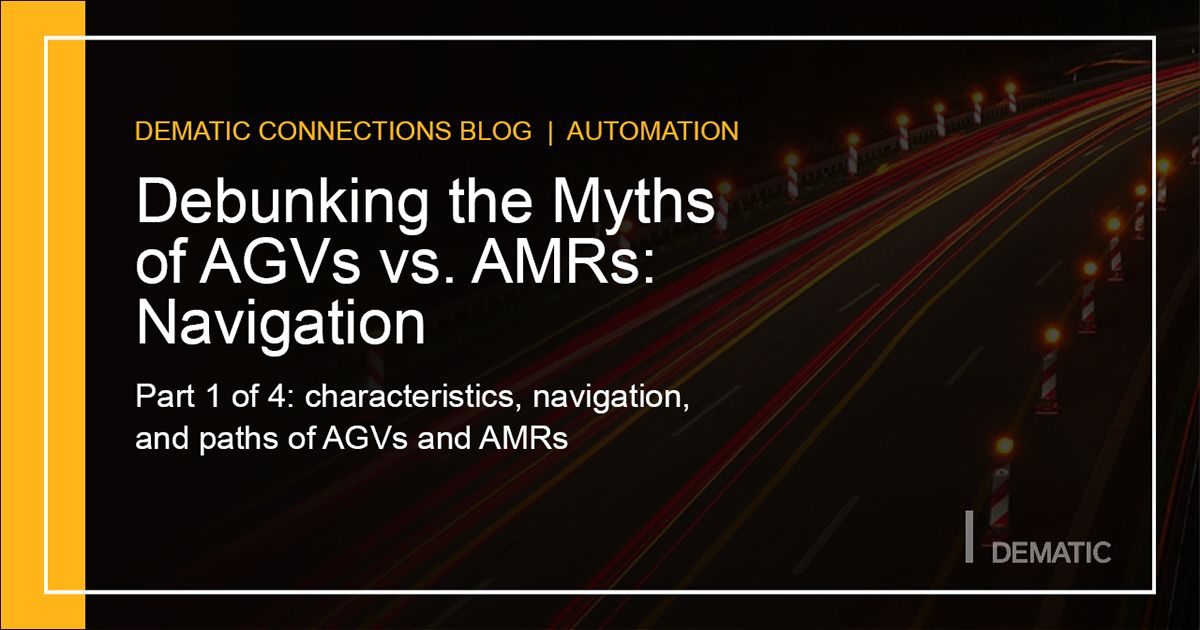 AGVs vs AMRs: Debunking the Myths, part 1